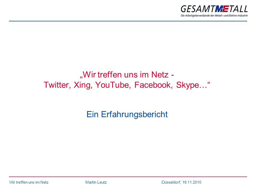 """Wir treffen uns im Netz - Twitter, Xing, YouTube, Facebook, Skype…"