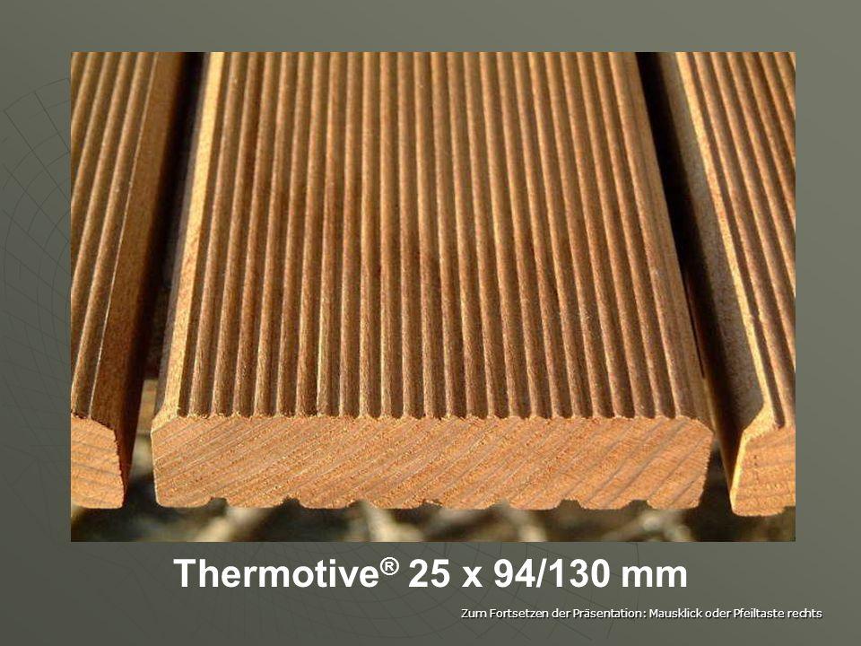 Thermotive® 25 x 94/130 mm Zum Fortsetzen der Präsentation: Mausklick oder Pfeiltaste rechts