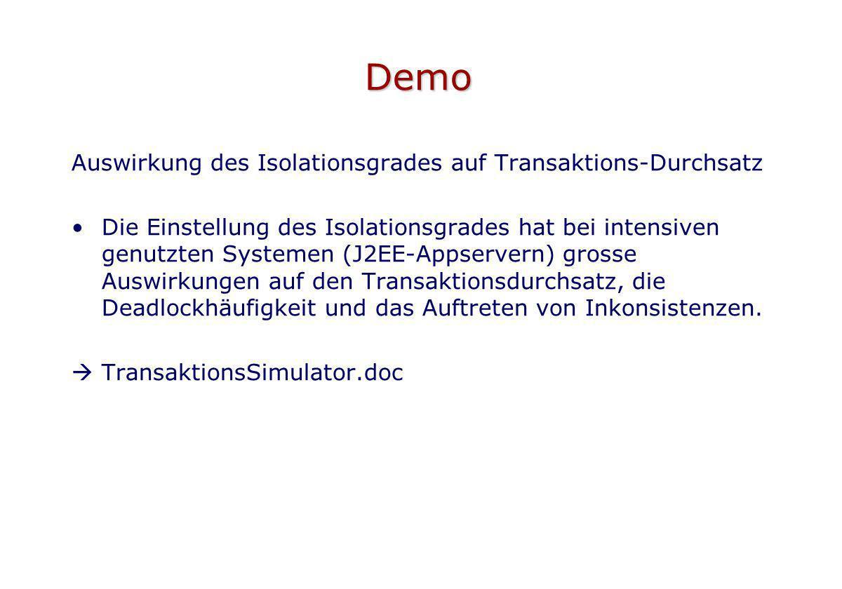 Demo Auswirkung des Isolationsgrades auf Transaktions-Durchsatz