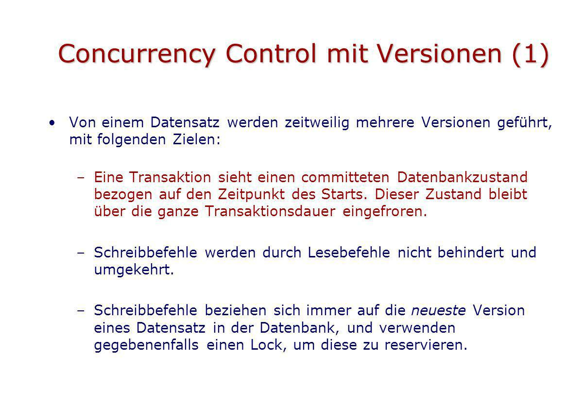 Concurrency Control mit Versionen (1)