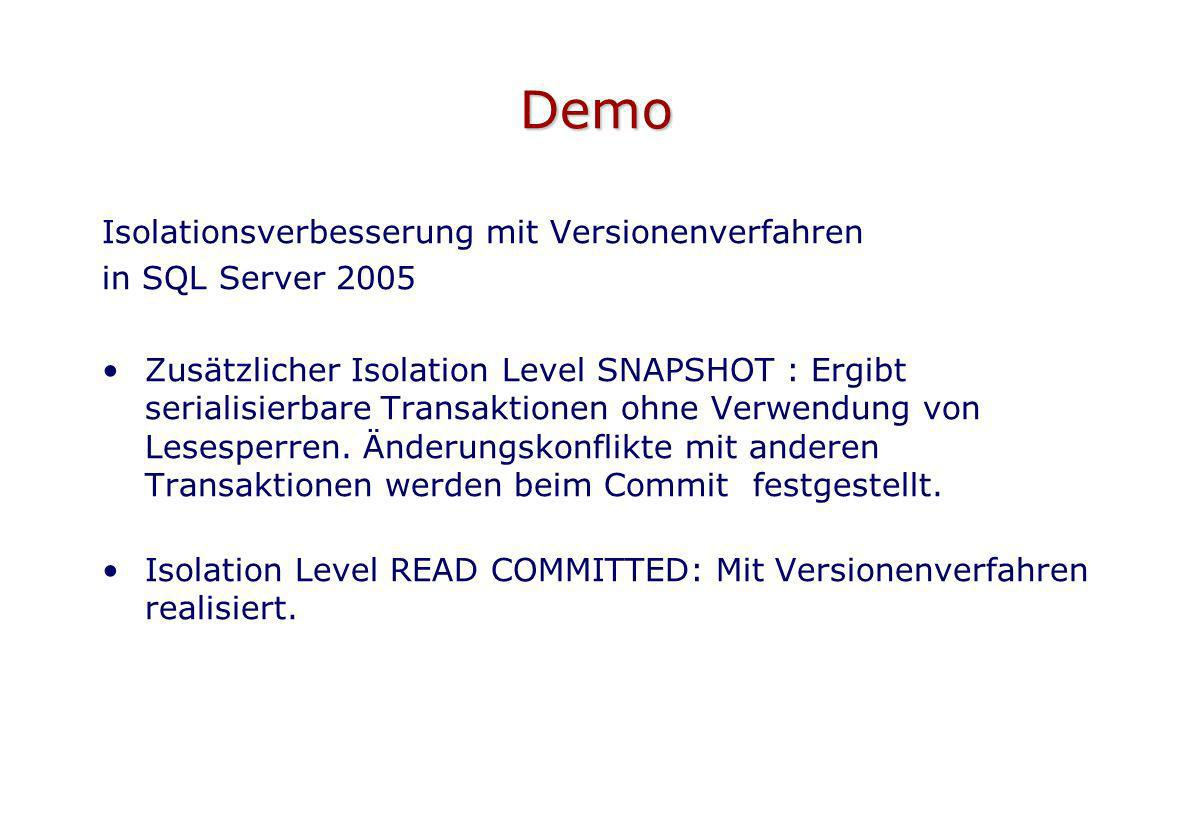 Demo Isolationsverbesserung mit Versionenverfahren in SQL Server 2005