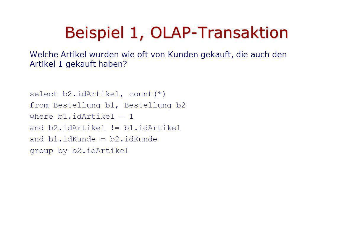 Beispiel 1, OLAP-Transaktion