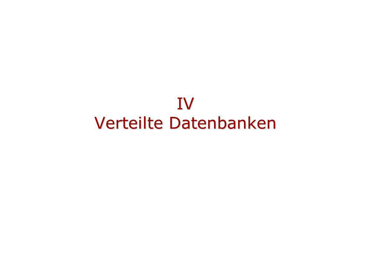 IV Verteilte Datenbanken