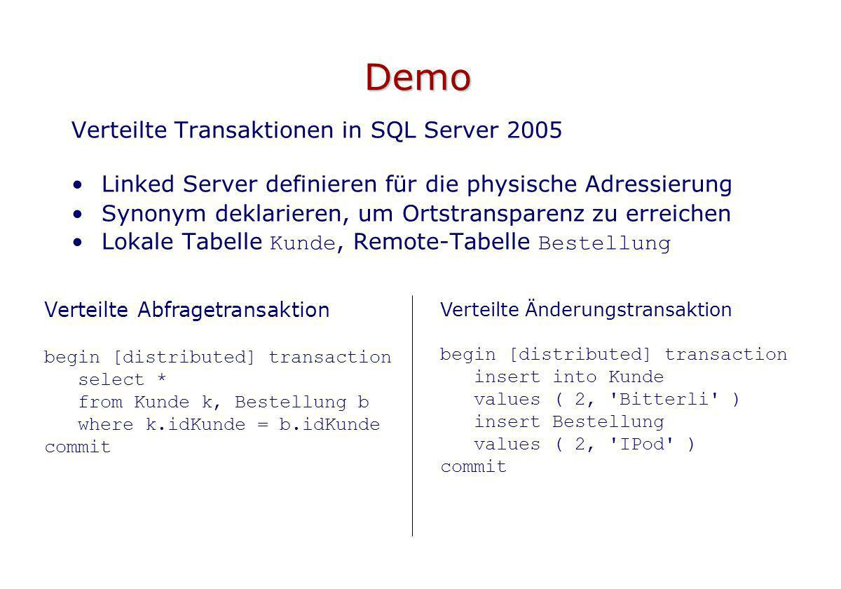 Demo Verteilte Transaktionen in SQL Server 2005