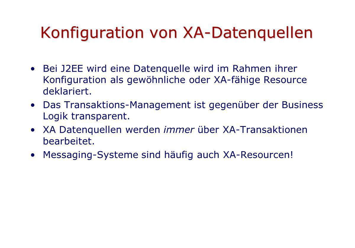 Konfiguration von XA-Datenquellen