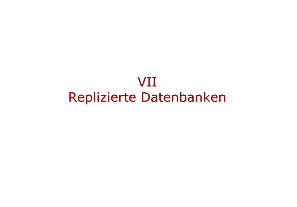 VII Replizierte Datenbanken
