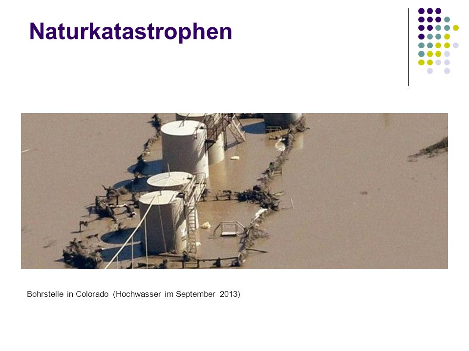 Naturkatastrophen Bohrstelle in Colorado (Hochwasser im September 2013)