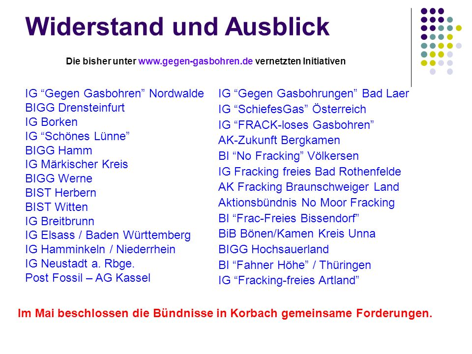Die bisher unter www.gegen-gasbohren.de vernetzten Initiativen