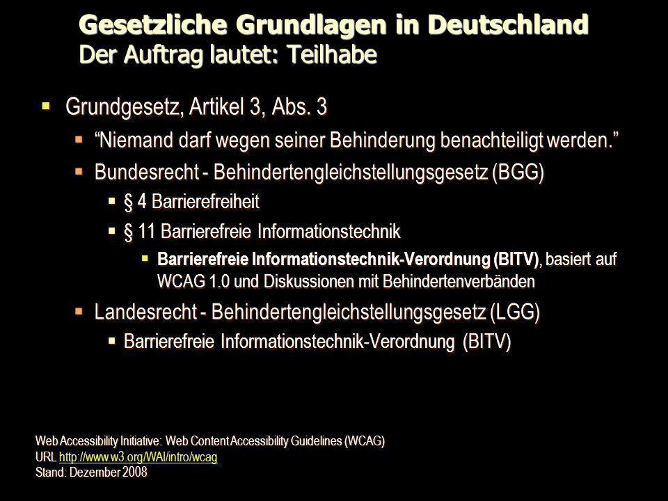 Gesetzliche Grundlagen in Deutschland Der Auftrag lautet: Teilhabe