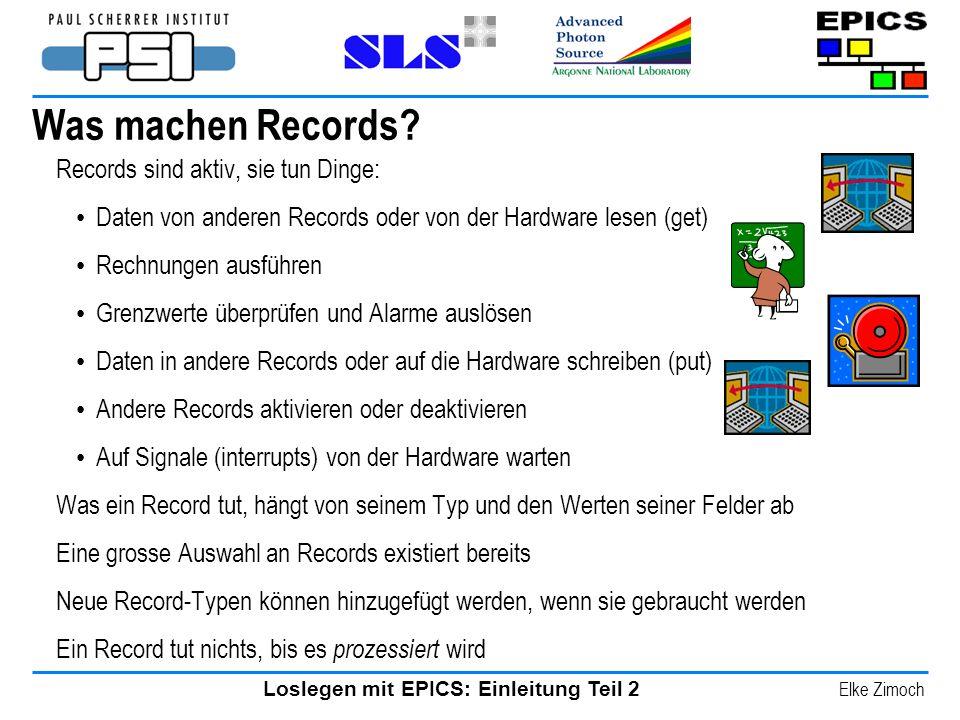 Was machen Records Records sind aktiv, sie tun Dinge:
