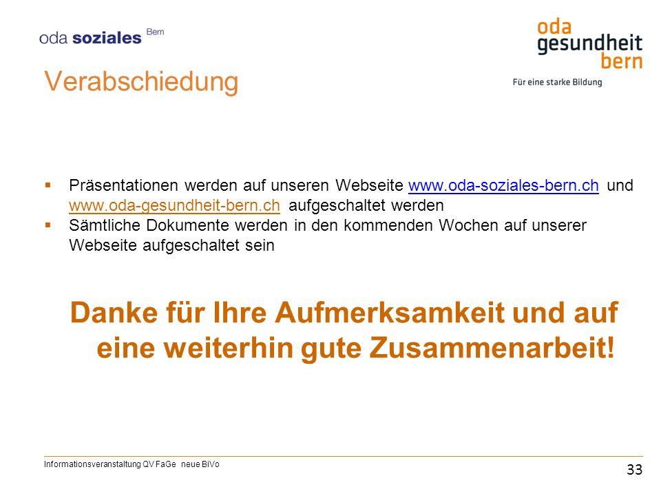 Verabschiedung Präsentationen werden auf unseren Webseite www.oda-soziales-bern.ch und www.oda-gesundheit-bern.ch aufgeschaltet werden.