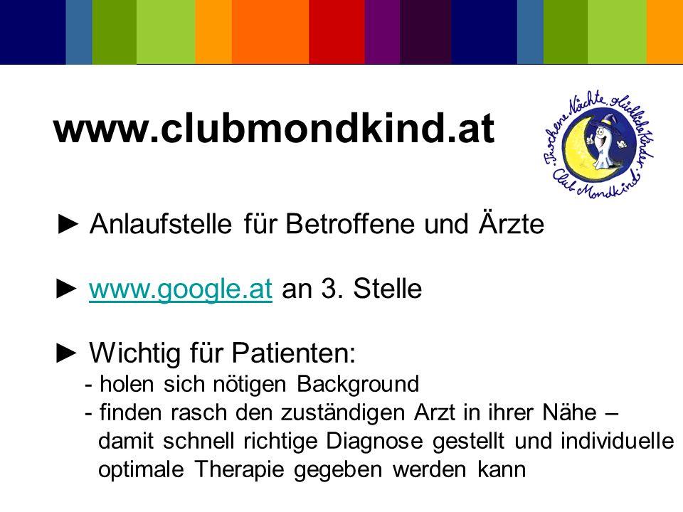 www.clubmondkind.at ► Anlaufstelle für Betroffene und Ärzte