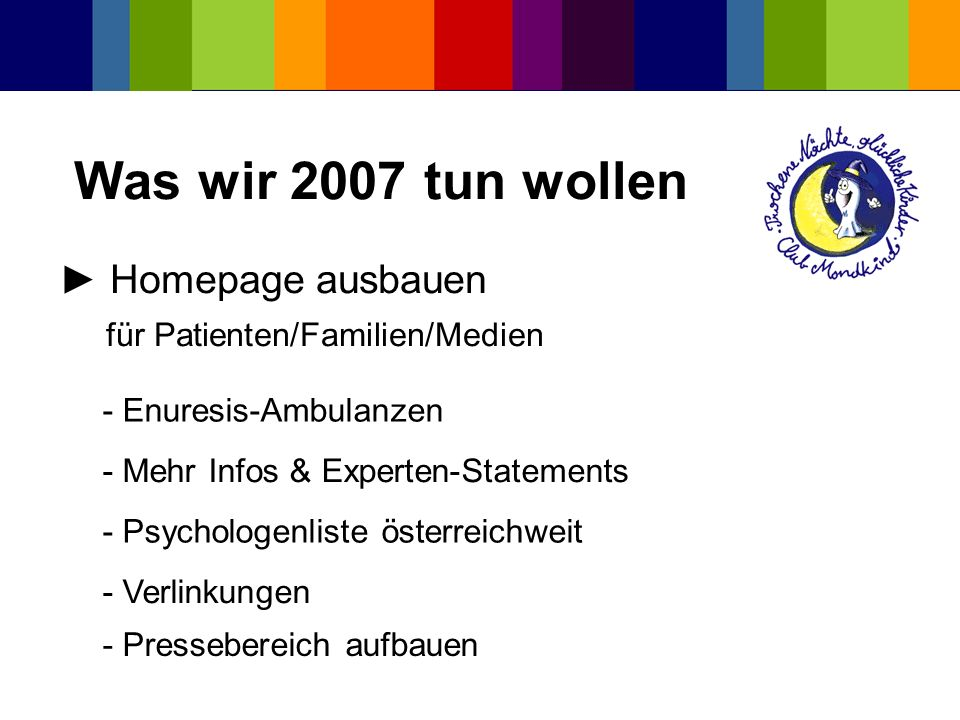 Was wir 2007 tun wollen ► Homepage ausbauen