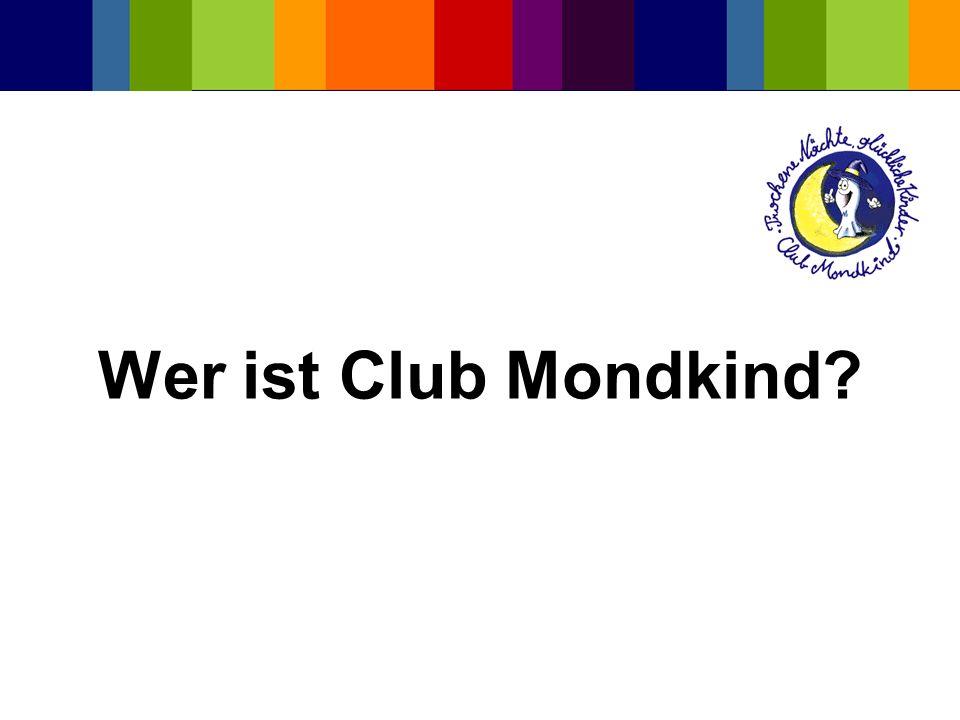Wer ist Club Mondkind