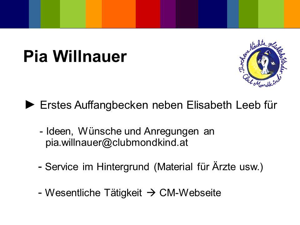 Pia Willnauer ► Erstes Auffangbecken neben Elisabeth Leeb für