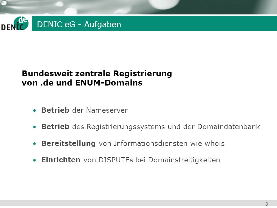 Bundesweit zentrale Registrierung von .de und ENUM-Domains