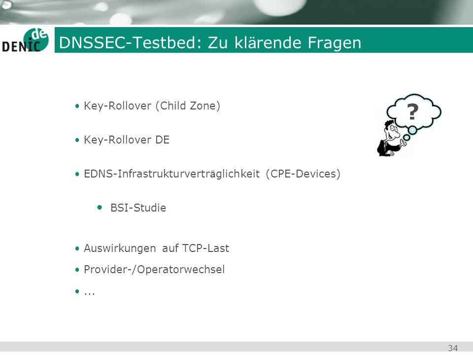 DNSSEC-Testbed: Zu klärende Fragen