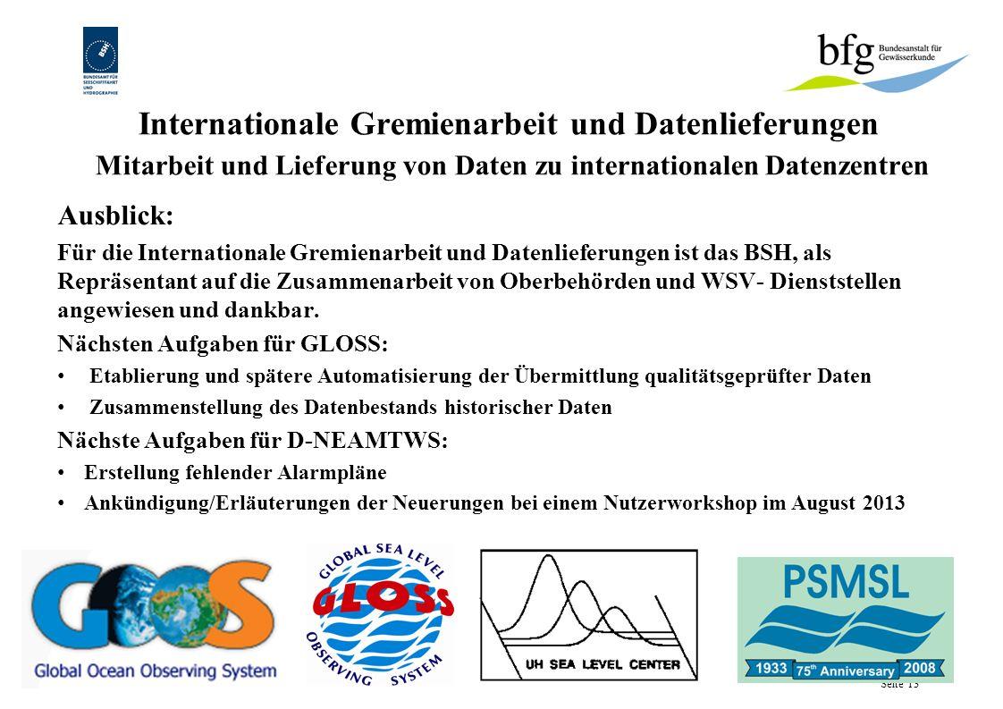 Internationale Gremienarbeit und Datenlieferungen Mitarbeit und Lieferung von Daten zu internationalen Datenzentren