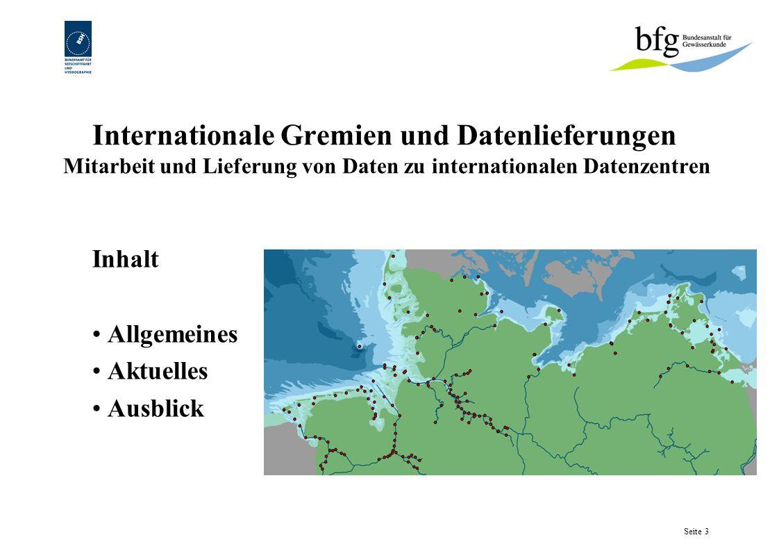 Internationale Gremien und Datenlieferungen Mitarbeit und Lieferung von Daten zu internationalen Datenzentren