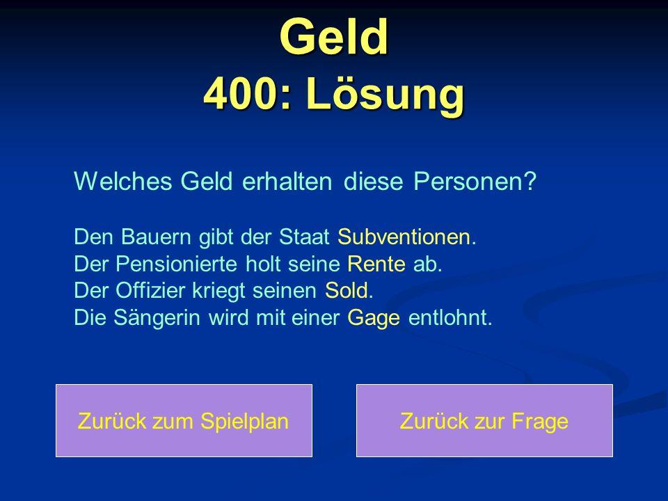 Geld 400: Lösung Welches Geld erhalten diese Personen