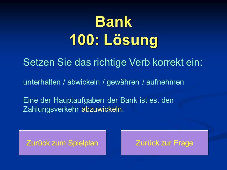 Bank 100: Lösung