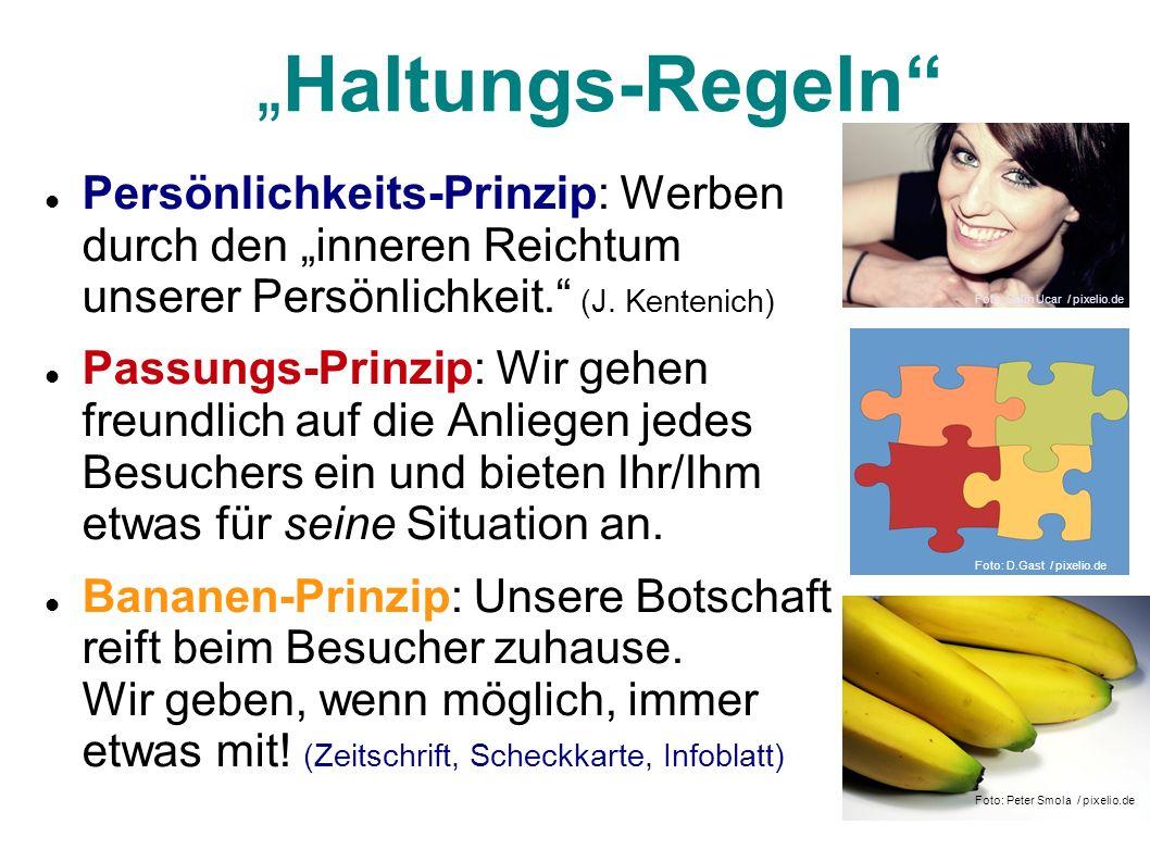 """""""Haltungs-Regeln Persönlichkeits-Prinzip: Werben durch den """"inneren Reichtum unserer Persönlichkeit. (J. Kentenich)"""