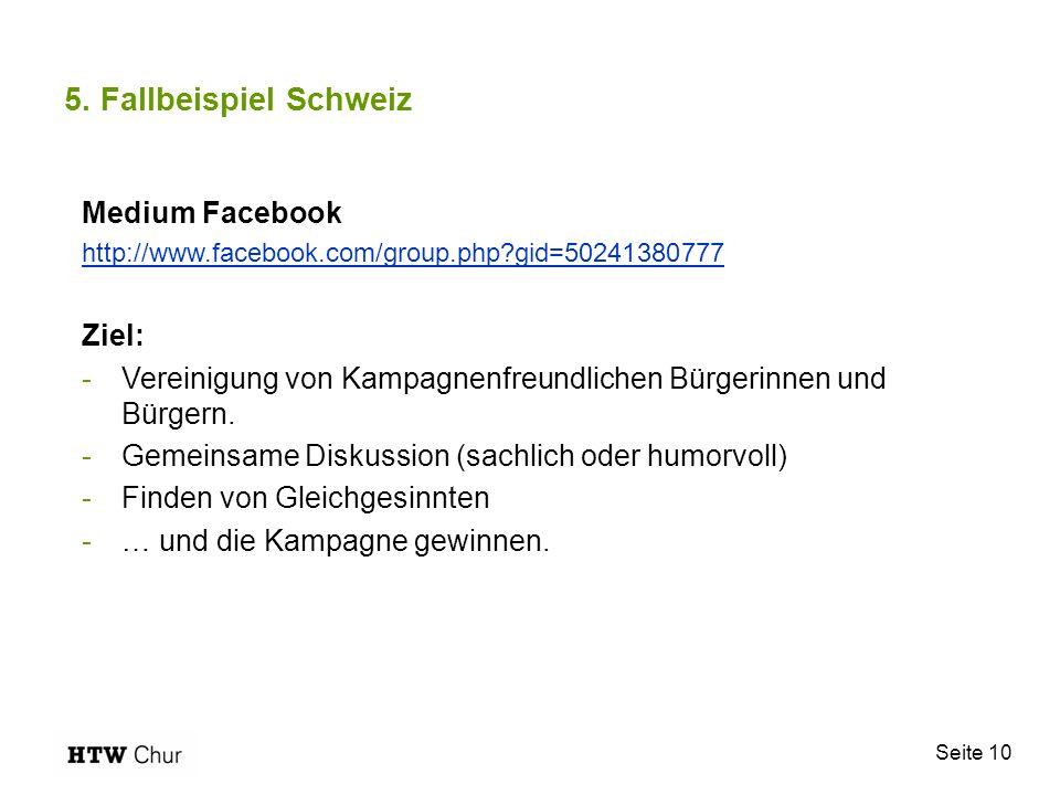 5. Fallbeispiel Schweiz Medium Facebook Ziel: