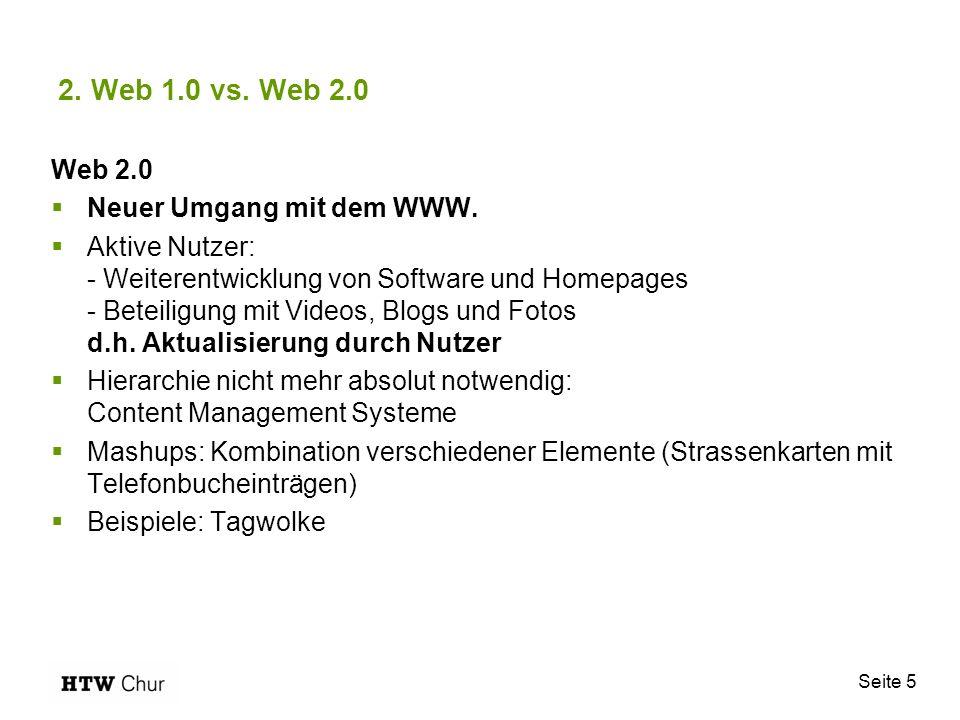 2. Web 1.0 vs. Web 2.0 Web 2.0 Neuer Umgang mit dem WWW.