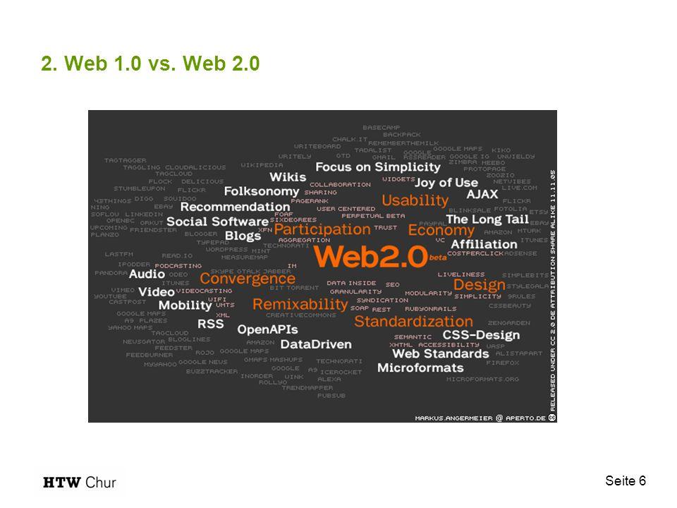 2. Web 1.0 vs. Web 2.0 Seite 6 6