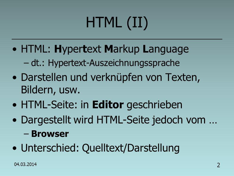 HTML (II) HTML: Hypertext Markup Language