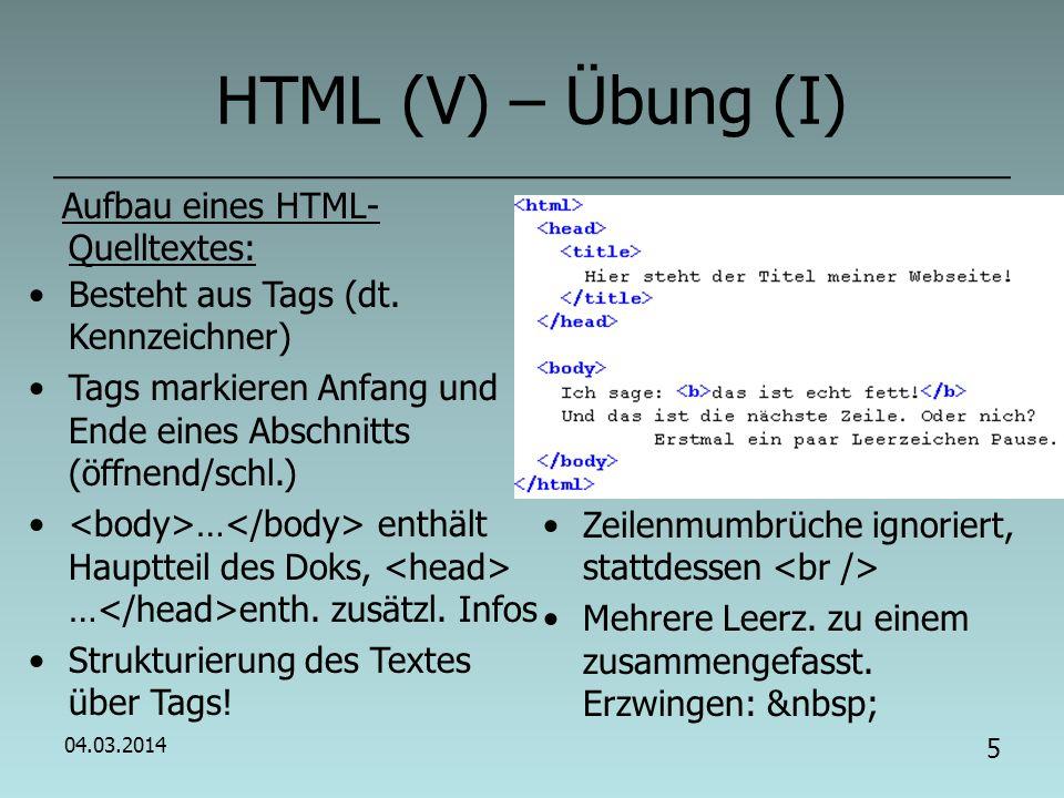 HTML (V) – Übung (I) Aufbau eines HTML-Quelltextes: