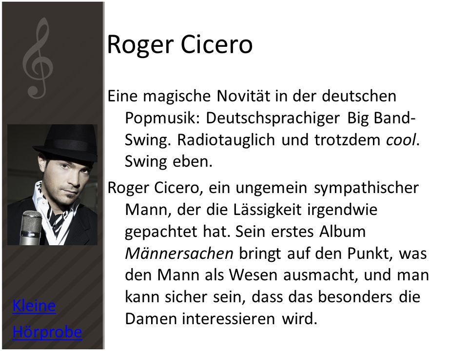 Roger Cicero Kleine. Hörprobe.