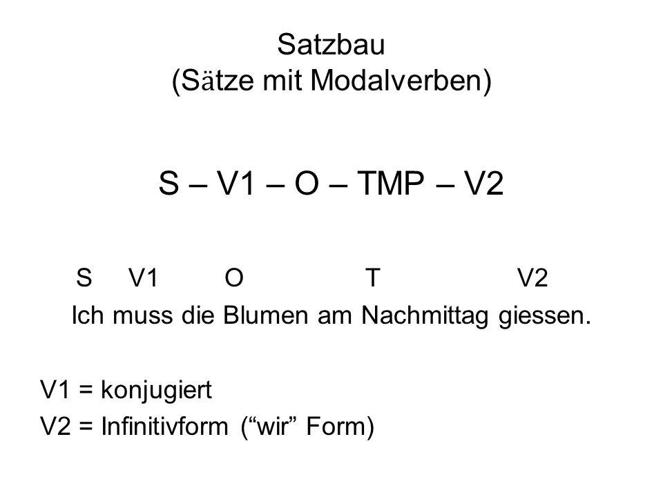Satzbau (Sӓtze mit Modalverben)