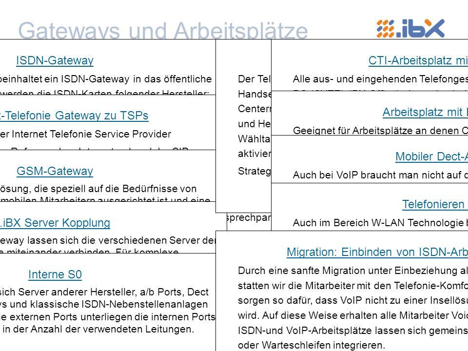 Gateways und Arbeitsplätze