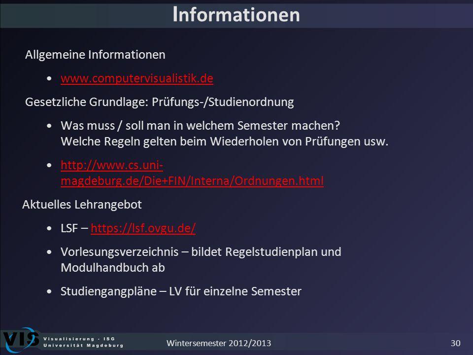 Informationen Allgemeine Informationen www.computervisualistik.de