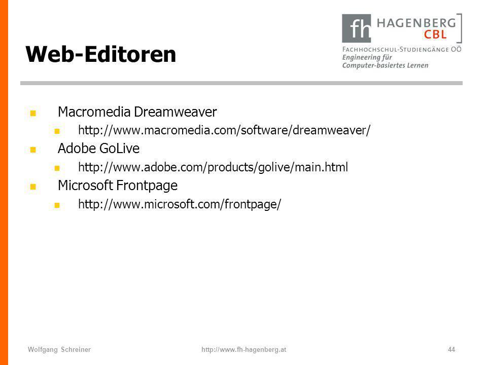 Web-Editoren Macromedia Dreamweaver Adobe GoLive Microsoft Frontpage