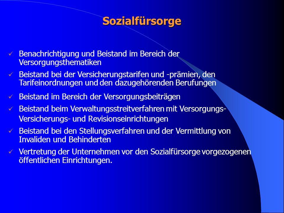 Sozialfürsorge Benachrichtigung und Beistand im Bereich der Versorgungsthematiken.