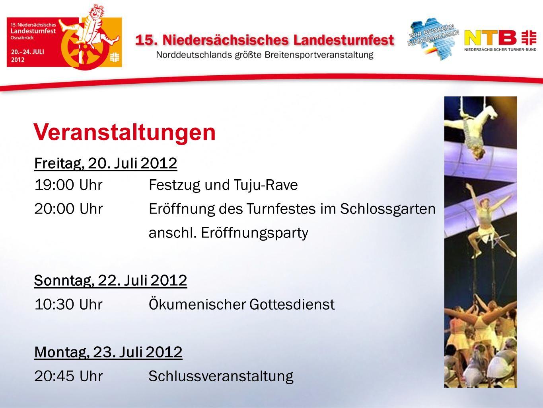 Veranstaltungen Freitag, 20. Juli 2012 19:00 Uhr Festzug und Tuju-Rave