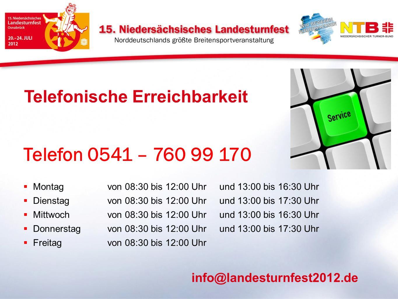 Telefon 0541 – 760 99 170 Telefonische Erreichbarkeit