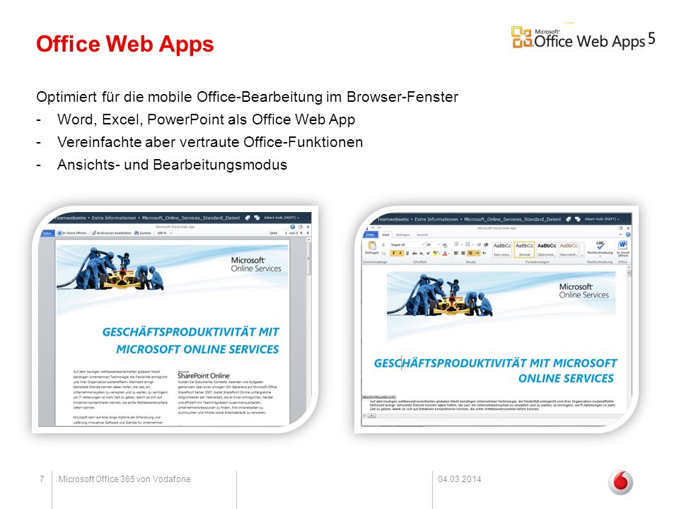 Office Web Apps Optimiert für die mobile Office-Bearbeitung im Browser-Fenster. Word, Excel, PowerPoint als Office Web App.