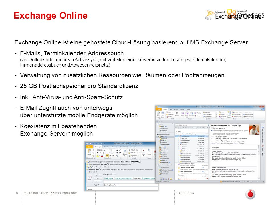 Exchange Online Exchange Online ist eine gehostete Cloud-Lösung basierend auf MS Exchange Server.