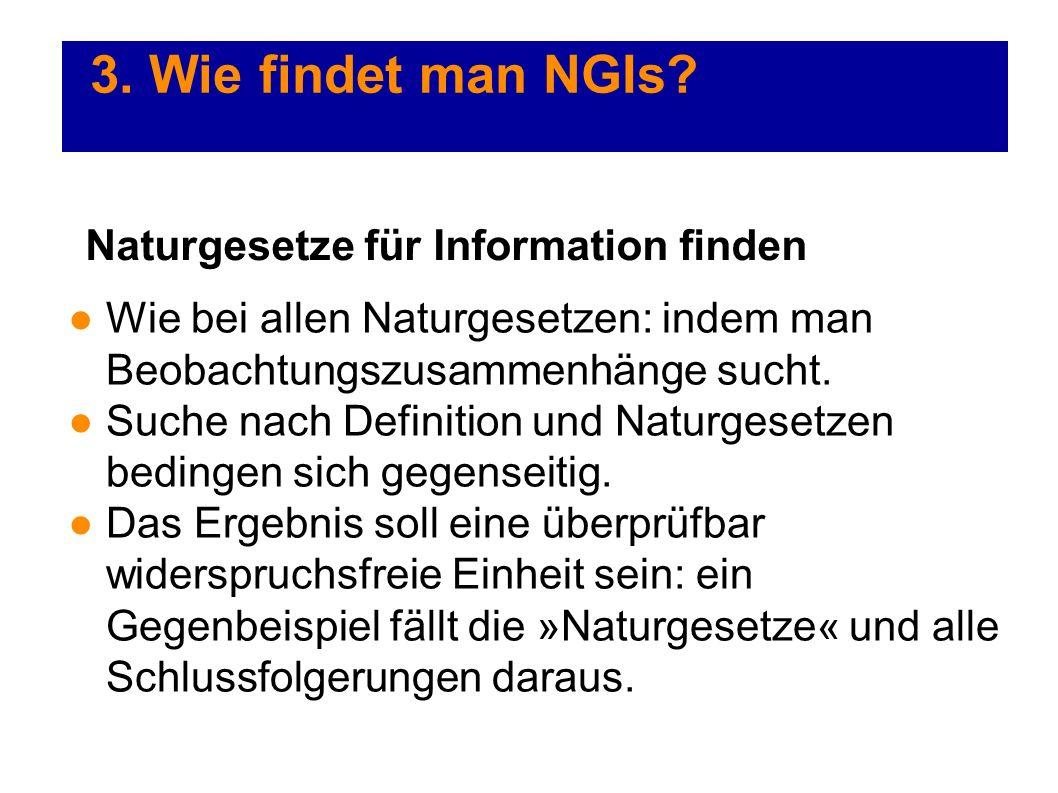 3. Wie findet man NGIs Naturgesetze für Information finden