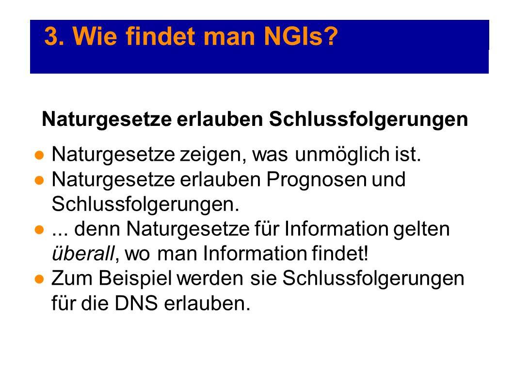3. Wie findet man NGIs Naturgesetze erlauben Schlussfolgerungen