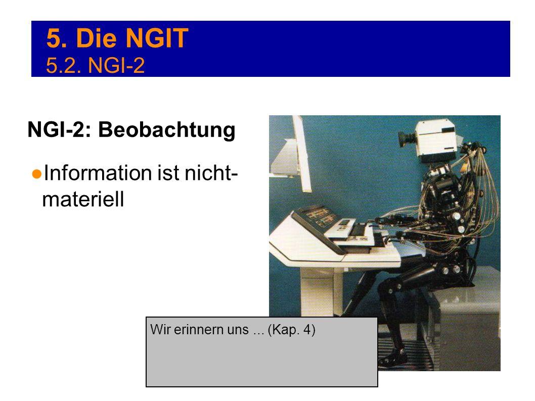 5. Die NGIT 5.2. NGI-2 NGI-2: Beobachtung