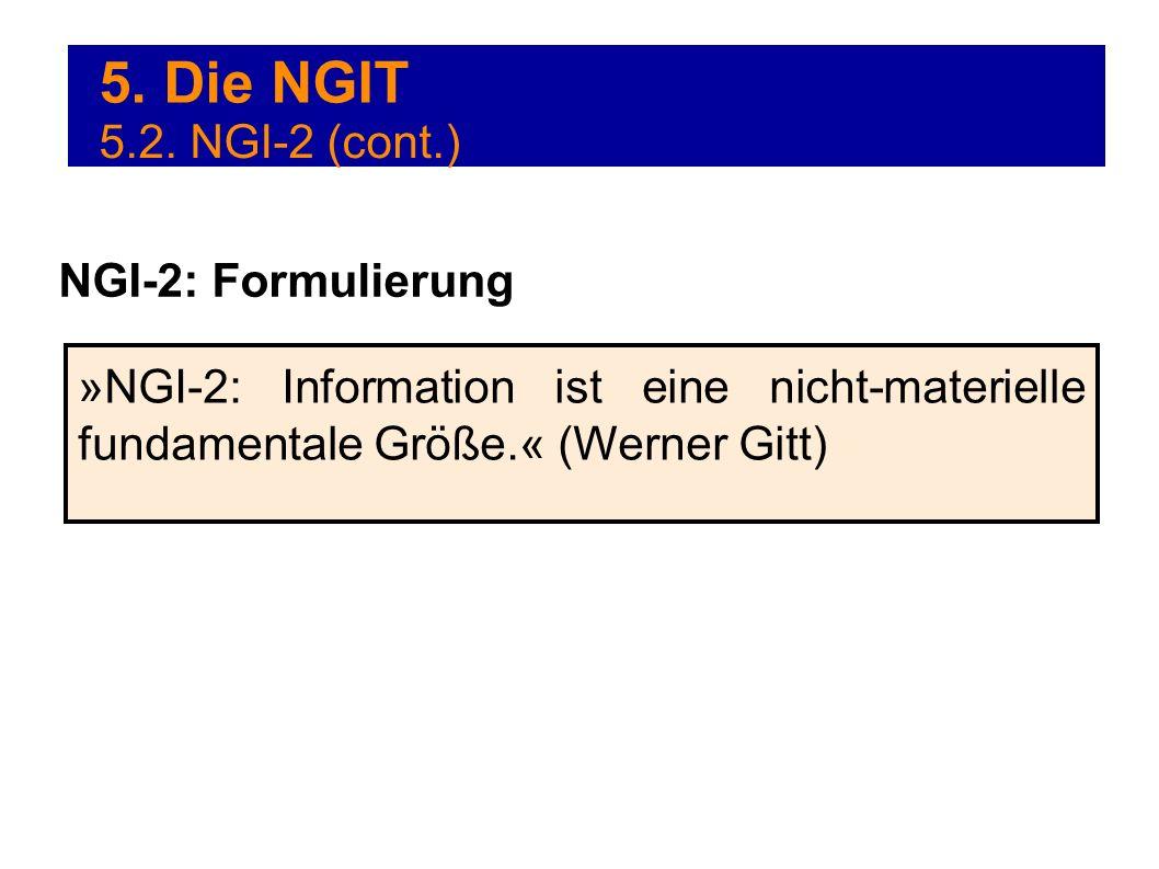 5. Die NGIT 5.2. NGI-2 (cont.) NGI-2: Formulierung