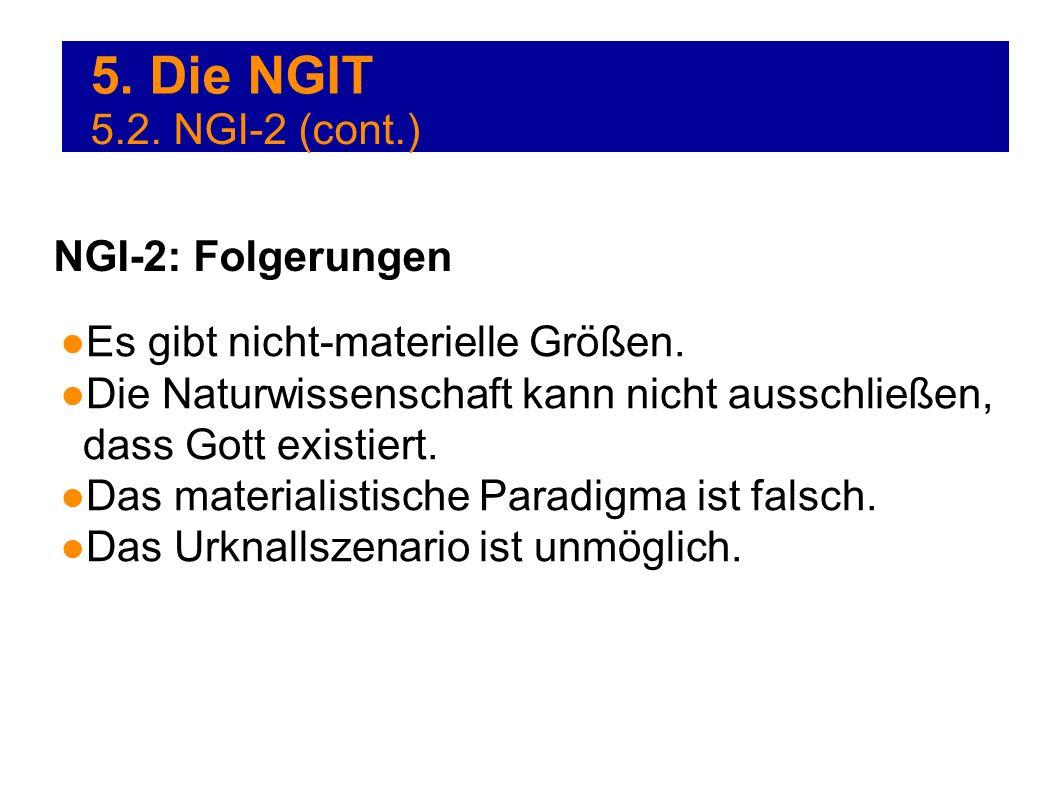 5. Die NGIT 5.2. NGI-2 (cont.) NGI-2: Folgerungen