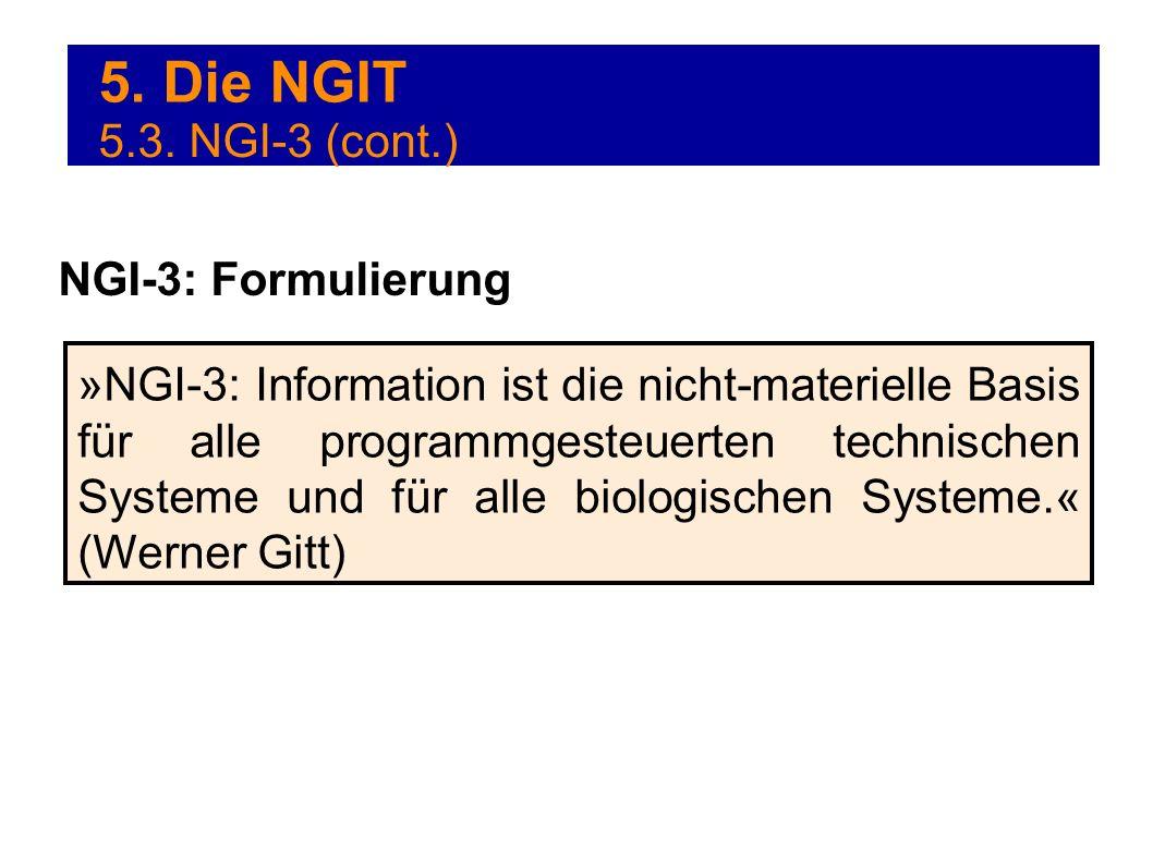 5. Die NGIT 5.3. NGI-3 (cont.) NGI-3: Formulierung