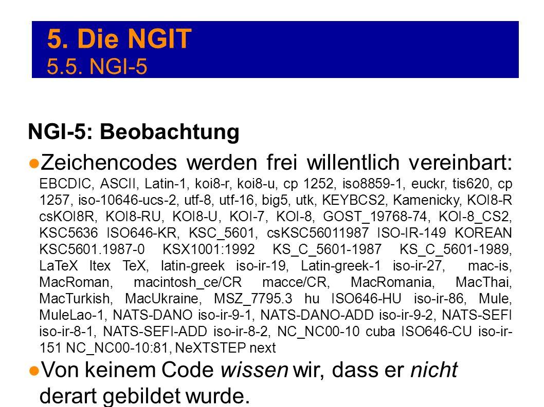 5. Die NGIT 5.5. NGI-5 NGI-5: Beobachtung