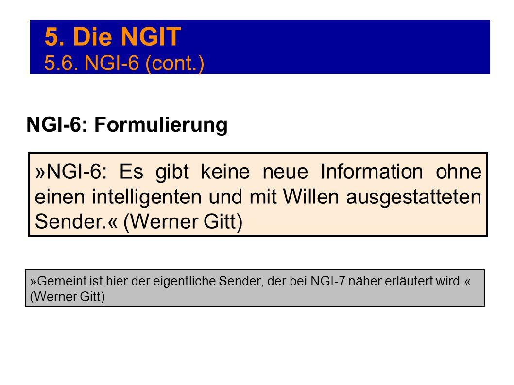 5. Die NGIT 5.6. NGI-6 (cont.) NGI-6: Formulierung