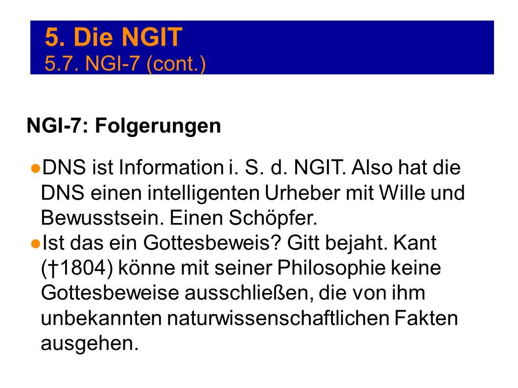 5. Die NGIT 5.7. NGI-7 (cont.) NGI-7: Folgerungen